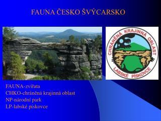 FAUNA ČESKO ŠVÝCARSKO