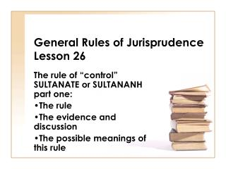 General Rules of Jurisprudence Lesson 26