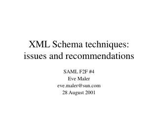XML Schema techniques: issues and recommendations