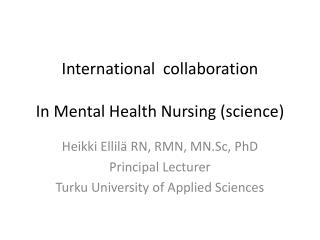 International   collaboration In Mental  H ealth  N ursing (science)