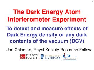 The Dark Energy Atom Interferometer Experiment