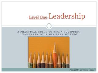 Level One Leadership