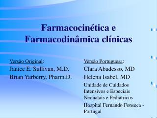 Farmacocinética e Farmacodinâmica clínicas