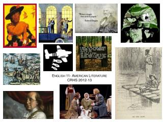 English 11 -  American Literature CRHS  2012-13