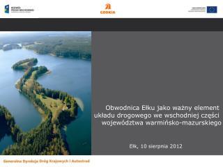 Obwodnica Ełku jako ważny element  układu drogowego we wschodniej części