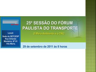 Expositor:  Paulo de Tarso Martins Gomes               Presidente da ABTLP