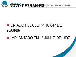 CRIADO PELA LEI Nº 10.847 DE 20/08/96  IMPLANTADO EM 1º JULHO DE 1997