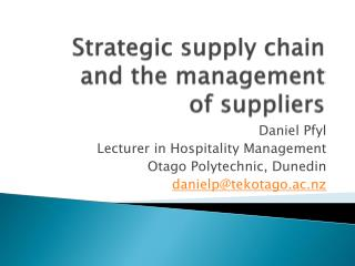 Strategic supply chain and the management  of suppliers