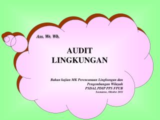 Ass.  Wr .  Wb . AUDIT LINGKUNGAN