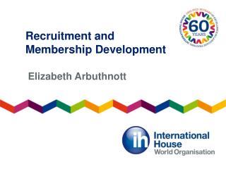 Recruitment and Membership Development