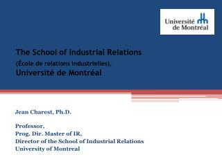 The School of Industrial Relations (École de relations industrielles), Université de Montréal