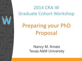 2014 CRA-W  Graduate Cohort Workshop