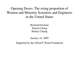 January 14, 2005 Supported by the Alfred P. Sloan Foundation