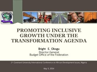 PROMOTING INCLUSIVE GROWTH UNDER THE TRANSFORMATION AGENDA