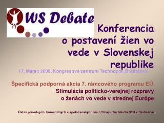 Konferencia o postaven í žien vo vede v Slovenskej republike