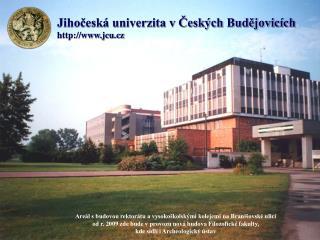 Jihočeská univerzita v Českých Budějovicích jcu.cz
