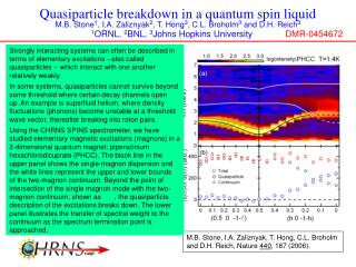 Quasiparticle breakdown in a quantum spin liquid