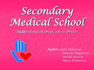 Secondary Medical School