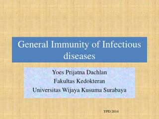 General Immunity of Infectious diseases