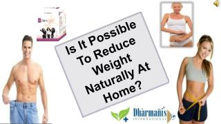 Is It Possible To Reduce Weight Naturally At Home?