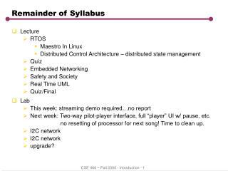 Remainder of Syllabus