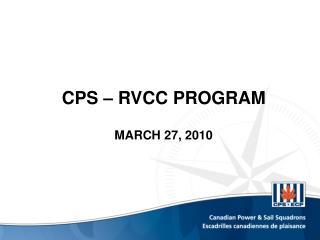 CPS – RVCC PROGRAM MARCH 27, 2010