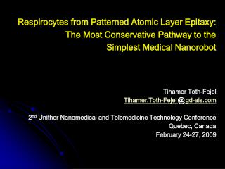 Respirocytes from Patterned Atomic Layer Epitaxy: The Most Conservative Pathway to the