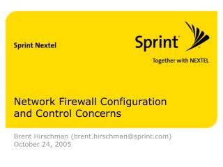 Network Firewall Configuration and Control Concerns