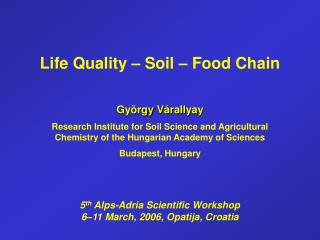 Life Quality  –  Soil  –  Food Chain