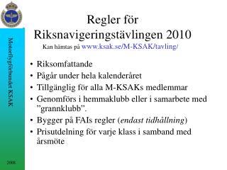 Regler för Riksnavigeringstävlingen 2010
