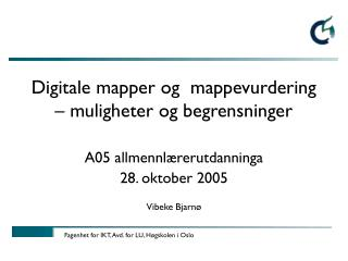 Digitale mapper og  mappevurdering  – muligheter og begrensninger