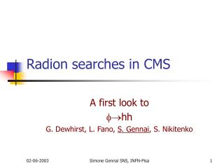 Radion searches in CMS