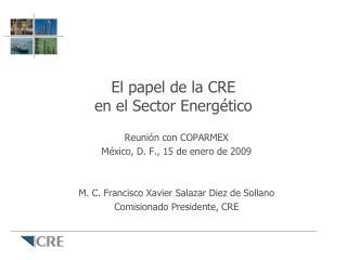El papel de la CRE en el Sector Energético