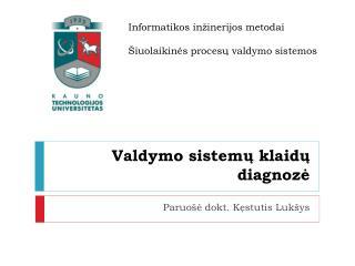 Valdymo sistemų klaidų diagnozė
