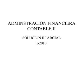 ADMINSTRACION FINANCIERA CONTABLE II