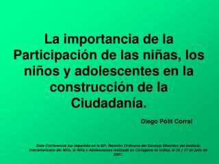 La importancia de la Participaci n de las ni as, los ni os y adolescentes en la construcci n de la Ciudadan a.