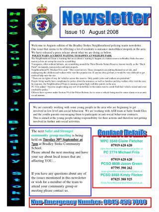 WPC 3540 Claire Fletcher 07919 628 620 claire.fletcher@avonandsomerset.police.uk