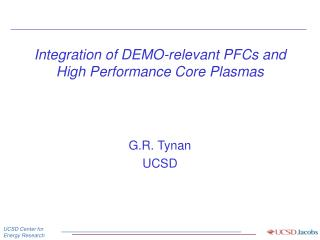 Integration of DEMO-relevant PFCs and High Performance Core Plasmas