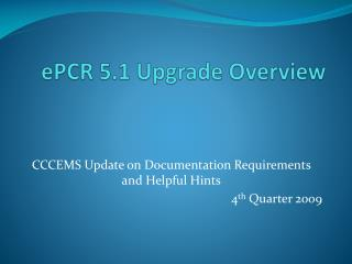 ePCR 5.1 Upgrade Overview