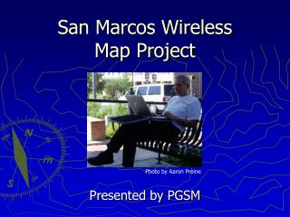 San Marcos Wireless  Map Project