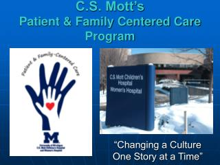 C.S. Mott's  Patient & Family Centered Care Program