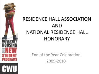 RESIDENCE HALL ASSOCIATION AND NATIONAL RESIDENCE HALL HONORARY