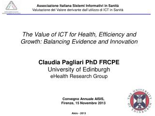 The Value of ICT for Health, Efficiency and Growth: Balancing Evidence and Innovation