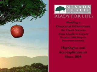 2008 Ready for Life Nevada  Statewide Dropout Prevention Summit