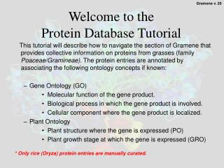Welcome to the  Protein Database Tutorial