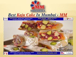 Best Kaju Cake In Mumbai - MM Mithaiwala