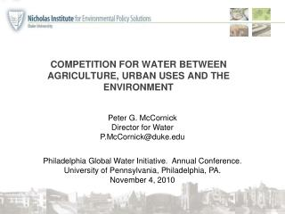 COMPETITION FOR WATER BETWEEN AGRICULTURE, URBAN USES AND THE ENVIRONMENT