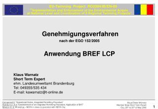 Genehmigungsverfahren nach der EGO 152/2005 Anwendung BREF LCP