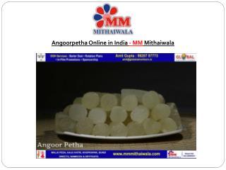Angoorpetha Online in India - MM Mithaiwala