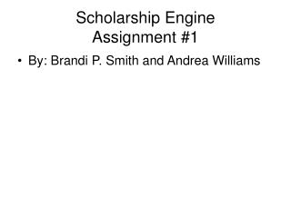 Scholarship Engine  Assignment #1